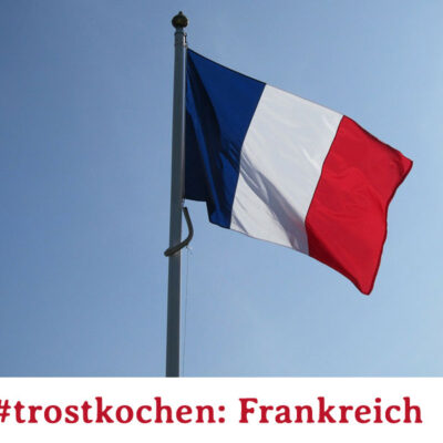 #trostkochen Frankreich