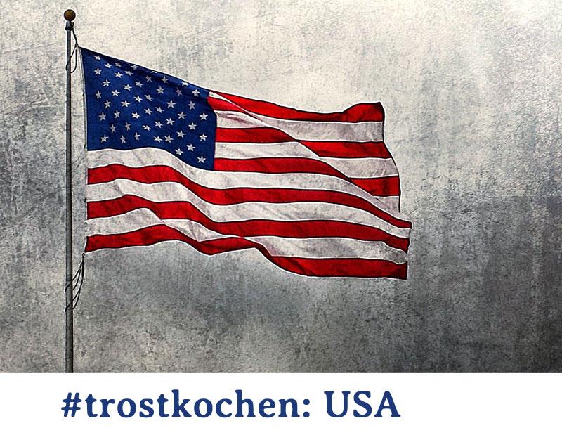 #trostkochen USA